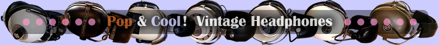 Pop & Cool! Vintage Headphones